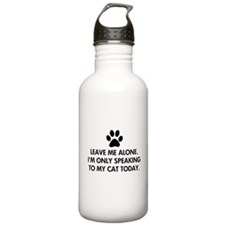 Leave me alone today cat Sports Water Bottle