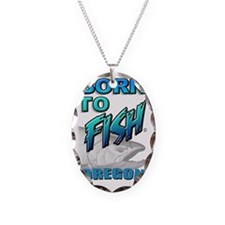 Born To Fish Oregon Necklace Oval Charm