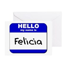 hello my name is felicia  Greeting Cards (Package