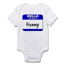 hello my name is fanny  Infant Bodysuit