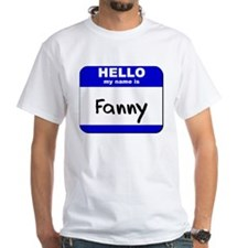 hello my name is fanny Shirt