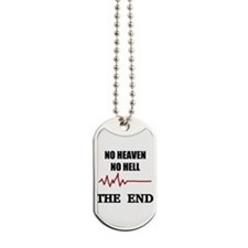 NO HEAVEN NO HELL Dog Tags