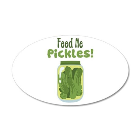 Feed Me Pickles! Wall Decal