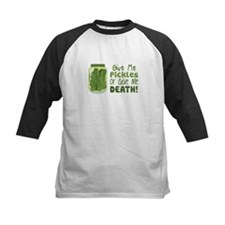 Give Me Pickles Or Give Me DEATH! Baseball Jersey