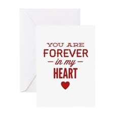 You Are Forever In My Heart Greeting Card