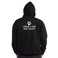 I kissed a dog and I liked it Zip Hoodie