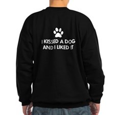 I kissed a dog and I liked it Jumper Sweater