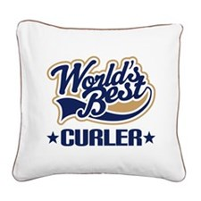 Curler (Worlds Best) Square Canvas Pillow