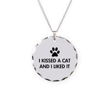 I kissed a cat and I liked it Necklace