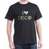 I LOVE DISCO T-SHIRT DISCO CL T-Shirt