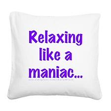 Maniac Square Canvas Pillow