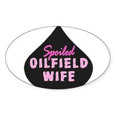 Spoiled Oilfield Wife Oil Drop Pink Decal