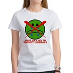 Say NO to Whiney Liberals Women's T-Shirt