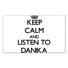 Keep Calm and listen to Danika Decal