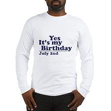 July 2 Birthday Long Sleeve T-Shirt