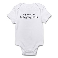 My Mom is blogging this Infant Bodysuit