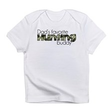 Dads Favorite Hunting Buddy Infant T-Shirt