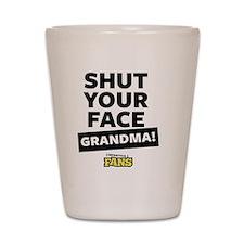 Shut your face grandma! From Impractica Shot Glass