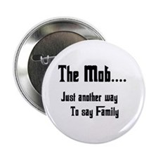 "The Mob 2.25"" Button (10 pack)"