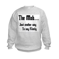 The Mob Sweatshirt