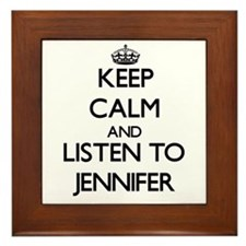 Keep Calm and listen to Jennifer Framed Tile