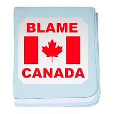 Blame Canada baby blanket