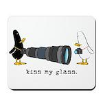 WTD: Kiss My Glass Mousepad