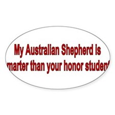 Australian Shepherd is smarter Decal