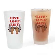Weightlifting Live Love Lift Drinking Glass