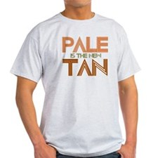 PALE IS THE NEW TAN SHIRT T-S T-Shirt