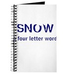 SNOW a four litter word Journal