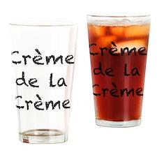 Creme de la Creme Drinking Glass