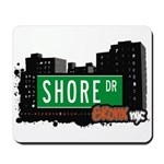 Shore Dr, Bronx, NYC  Mousepad