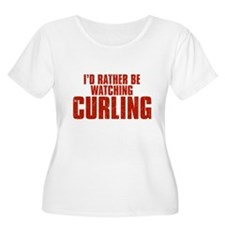 I'd Rather Be Watching Curling T-Shirt