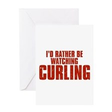 I'd Rather Be Watching Curling Greeting Card