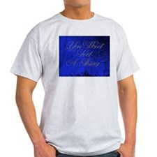 You Wont Feel A Thing-Blue T-Shirt