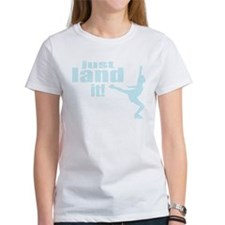 Just Land It Ice Skating Tee