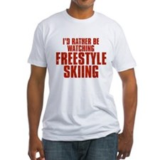 I'd Rather Be Watching Freestyle Skiing Shirt