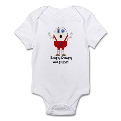 Humpty Dumpty was pushed! Infant Bodysuit