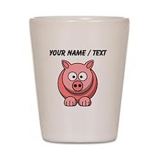 Custom Pink Pig Cartoon Shot Glass