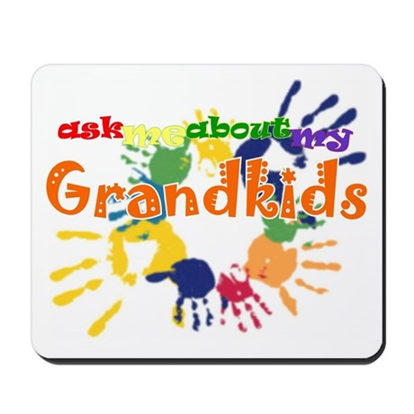 ask me about my grandkids Mousepad
