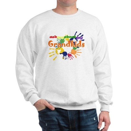 ask me about my grandkids Sweatshirt
