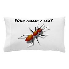 Custom Fire Ant Pillow Case