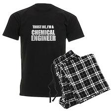 Trust Me, Im A Chemical Engineer Pajamas