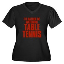 I'd Rather Be Watching Table Tennis Women's Dark P