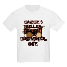 Daddy's Killer Drummer Boy T-Shirt