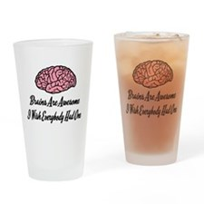 Brains Are Awesome Drinking Glass