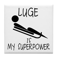 LUGE is My Superpower Tile Coaster