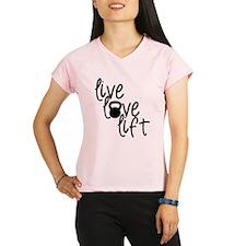 Live, Love, Lift Performance Dry T-Shirt