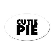 Cutie Pie 20x12 Oval Wall Decal